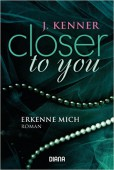 Closer to you: Erkenne mich